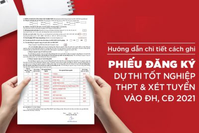 Hướng dẫn ghi phiếu đăng ký thi tốt nghiệp THPT 2021